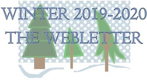 Winter 2019-2020 The Webletter