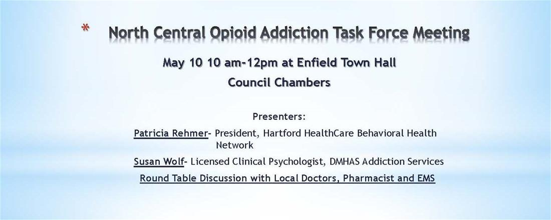 North Central Opioid Addiction Task Force Meeting